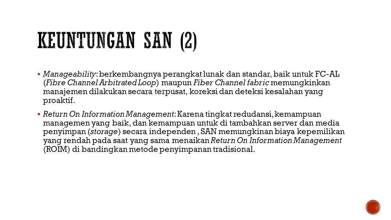 Keuntungan SAN (2)