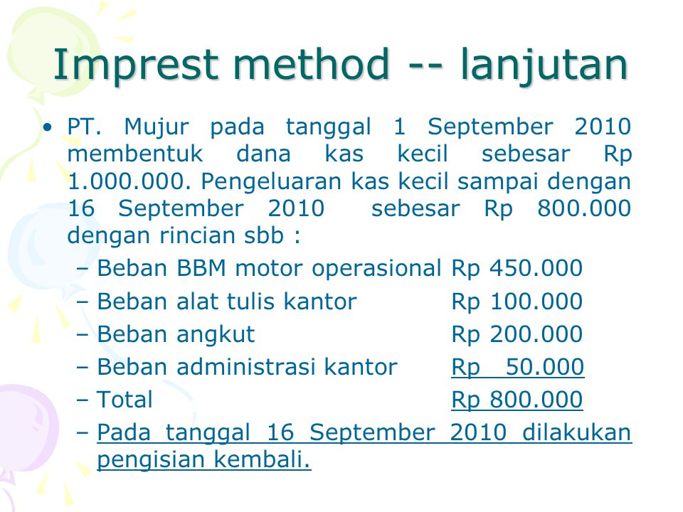 Imprest method -- lanjutan