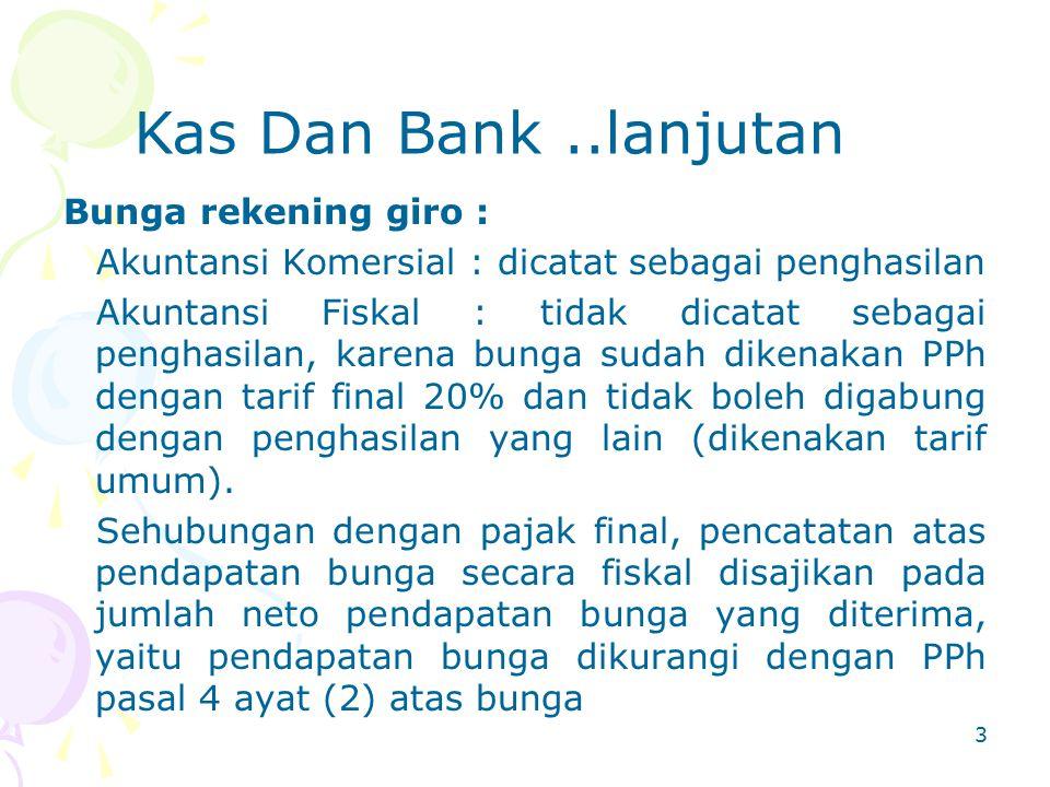 Kas Dan Bank ..lanjutan Bunga rekening giro :
