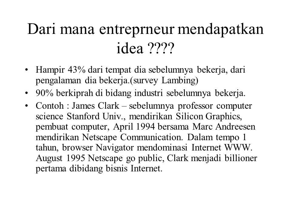 Dari mana entreprneur mendapatkan idea