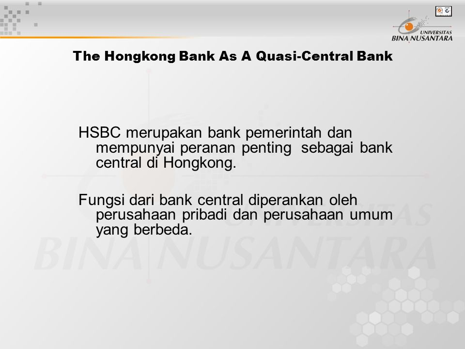 The Hongkong Bank As A Quasi-Central Bank