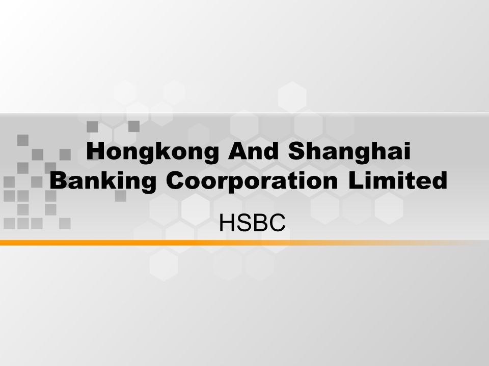Hongkong And Shanghai Banking Coorporation Limited