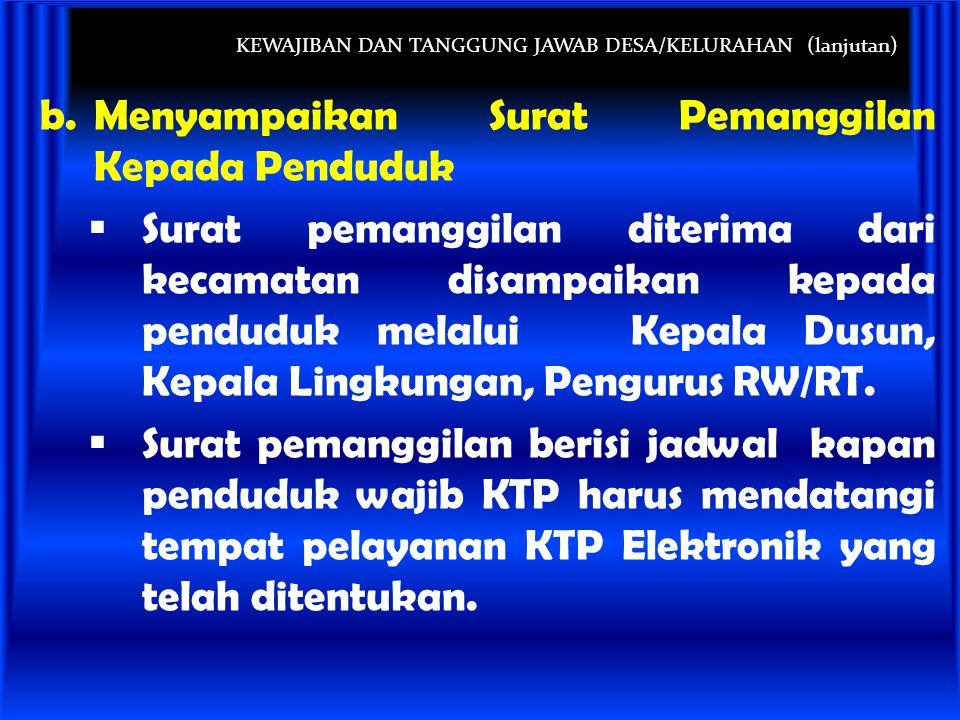 KEWAJIBAN DAN TANGGUNG JAWAB DESA/KELURAHAN (lanjutan)