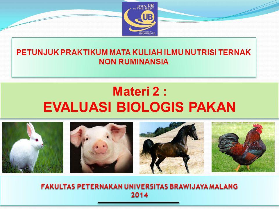 EVALUASI BIOLOGIS PAKAN