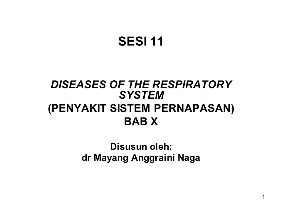 SESI 11 DISEASES OF THE RESPIRATORY SYSTEM