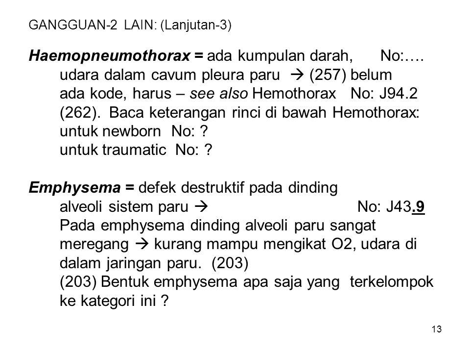 GANGGUAN-2 LAIN: (Lanjutan-3)