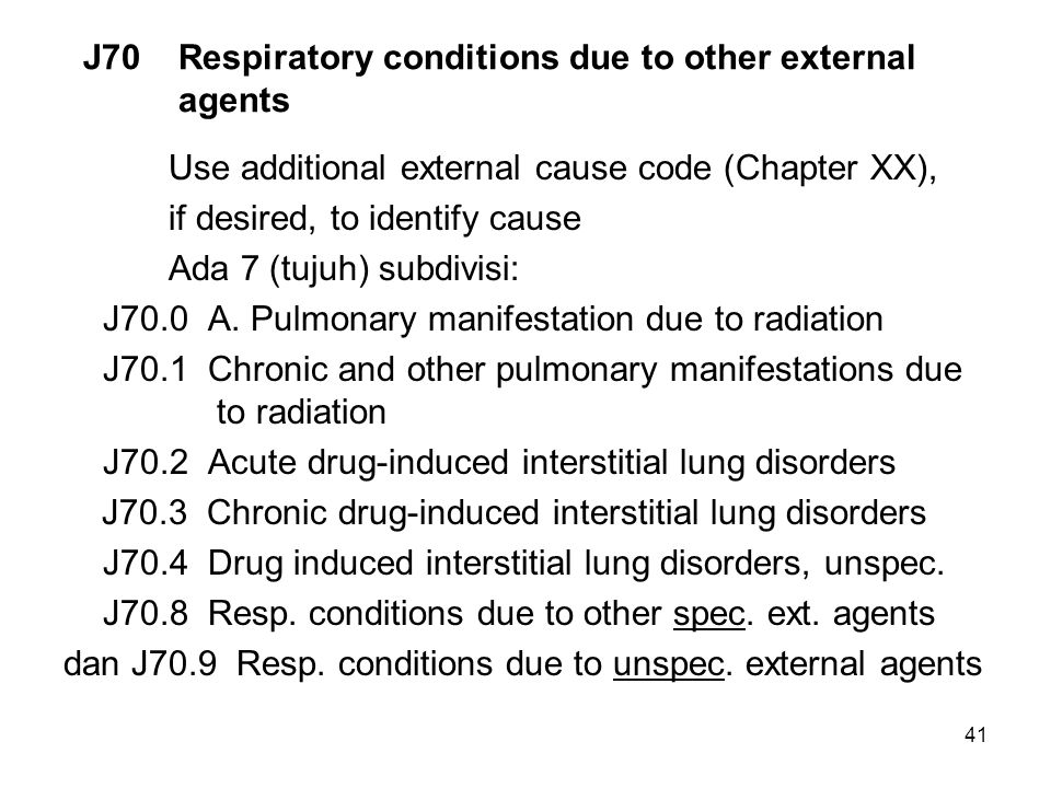 J70 Respiratory conditions due to other external agents