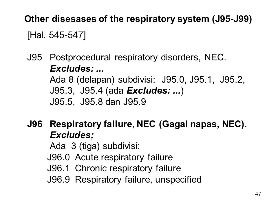 Other disesases of the respiratory system (J95-J99)