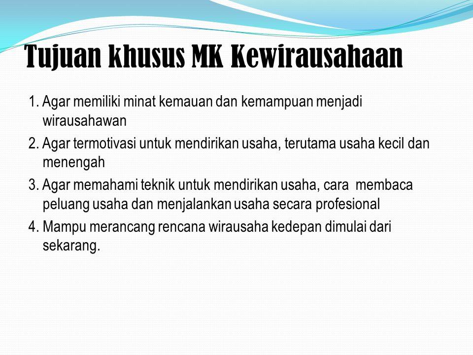 Tujuan khusus MK Kewirausahaan