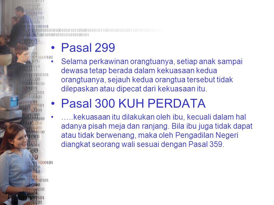 Pasal 299 Pasal 300 KUH PERDATA