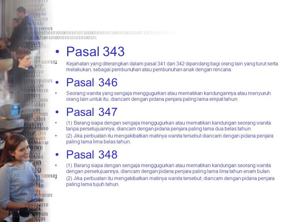 Pasal 343 Pasal 346 Pasal 347 Pasal 348