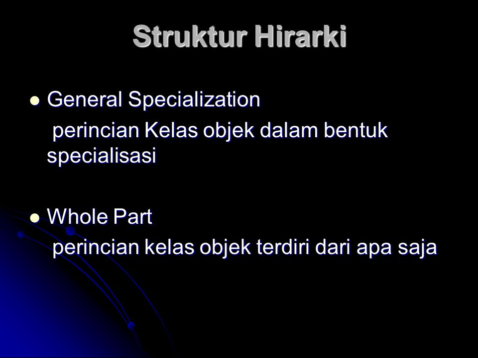 Struktur Hirarki General Specialization