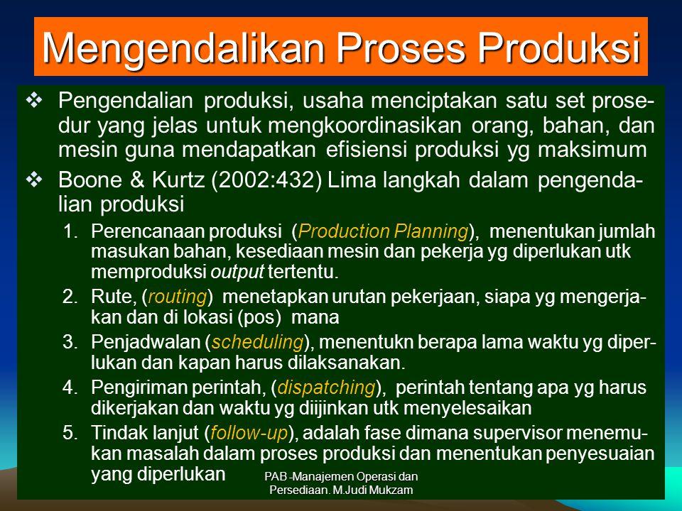 Mengendalikan Proses Produksi