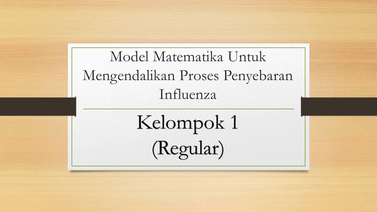Model Matematika Untuk Mengendalikan Proses Penyebaran Influenza