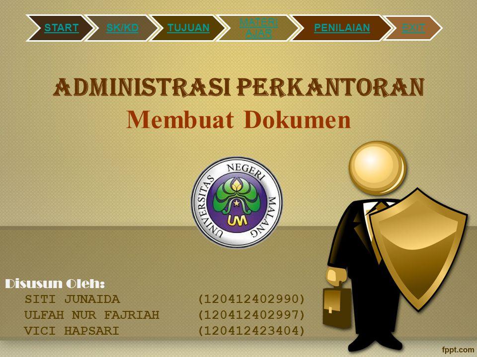 Administrasi perkantoran Membuat Dokumen