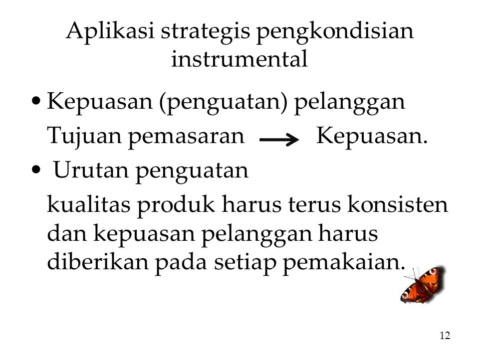Aplikasi strategis pengkondisian instrumental
