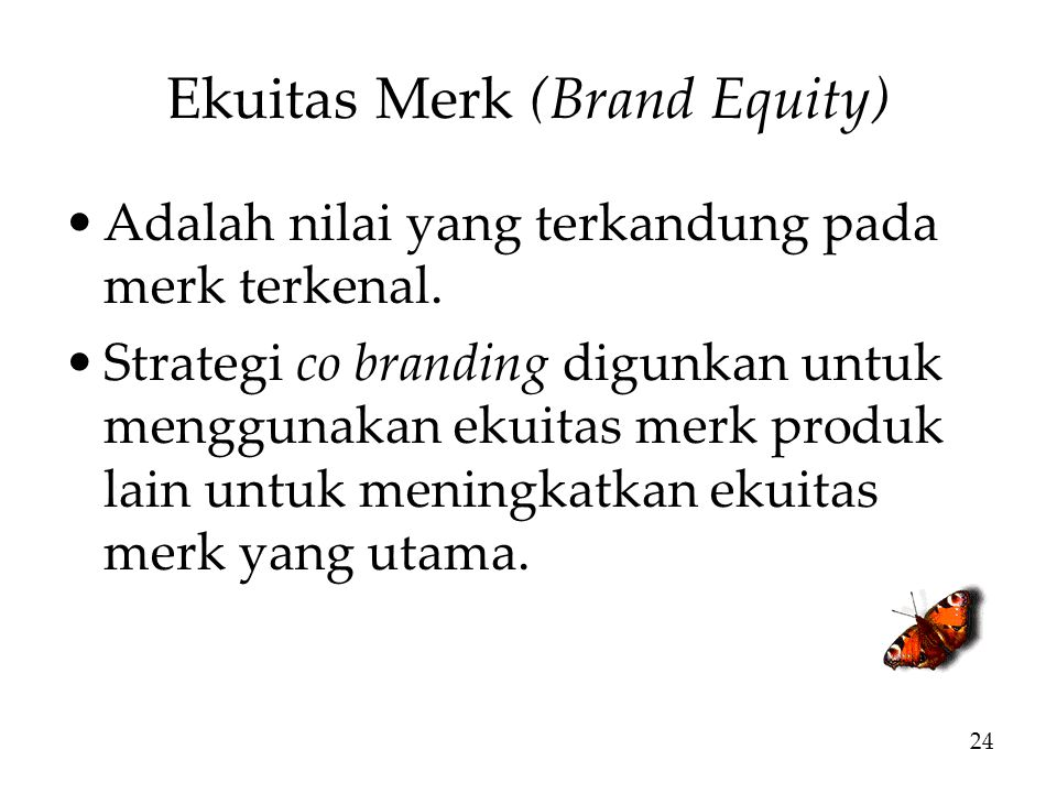 Ekuitas Merk (Brand Equity)