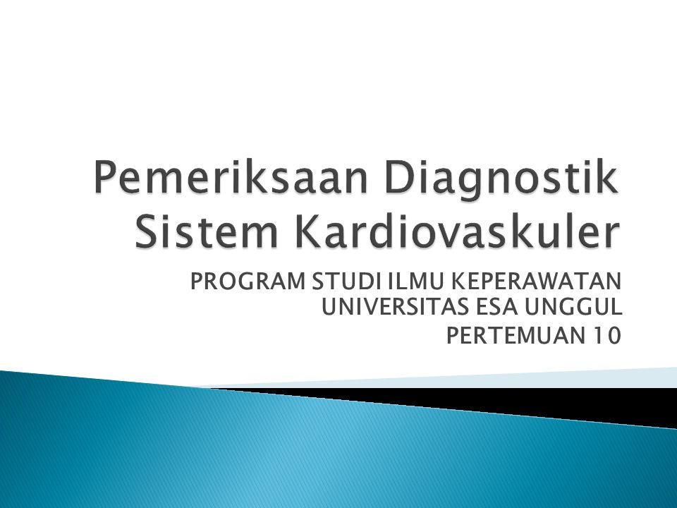 Pemeriksaan Diagnostik Sistem Kardiovaskuler