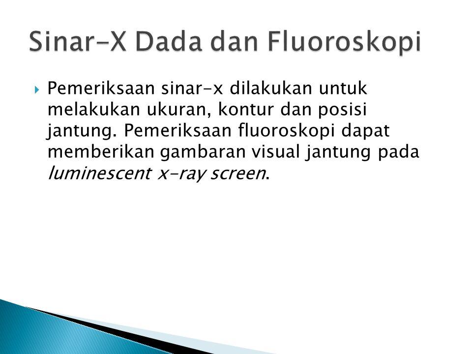 Sinar-X Dada dan Fluoroskopi