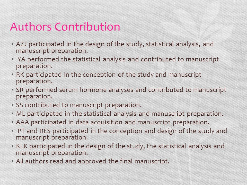 Authors Contribution AZJ participated in the design of the study, statistical analysis, and manuscript preparation.
