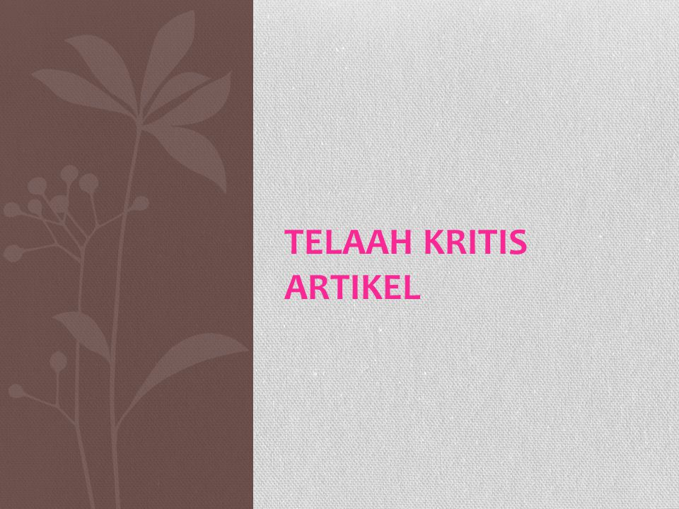 TELAAH KRITIS ARTIKEL