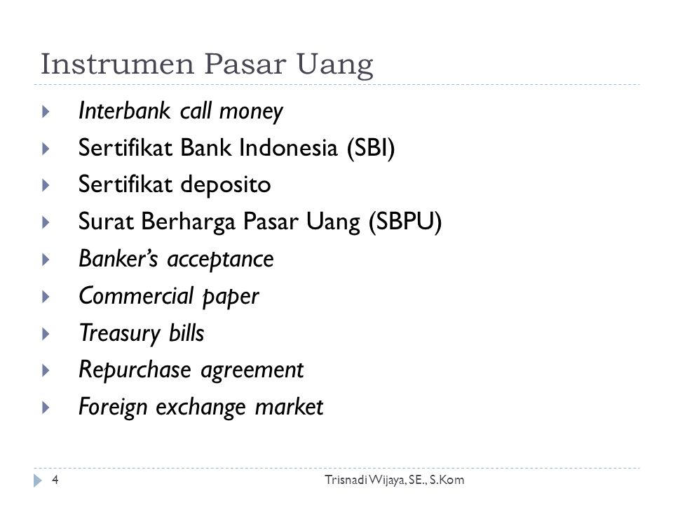 Instrumen Pasar Uang Interbank call money