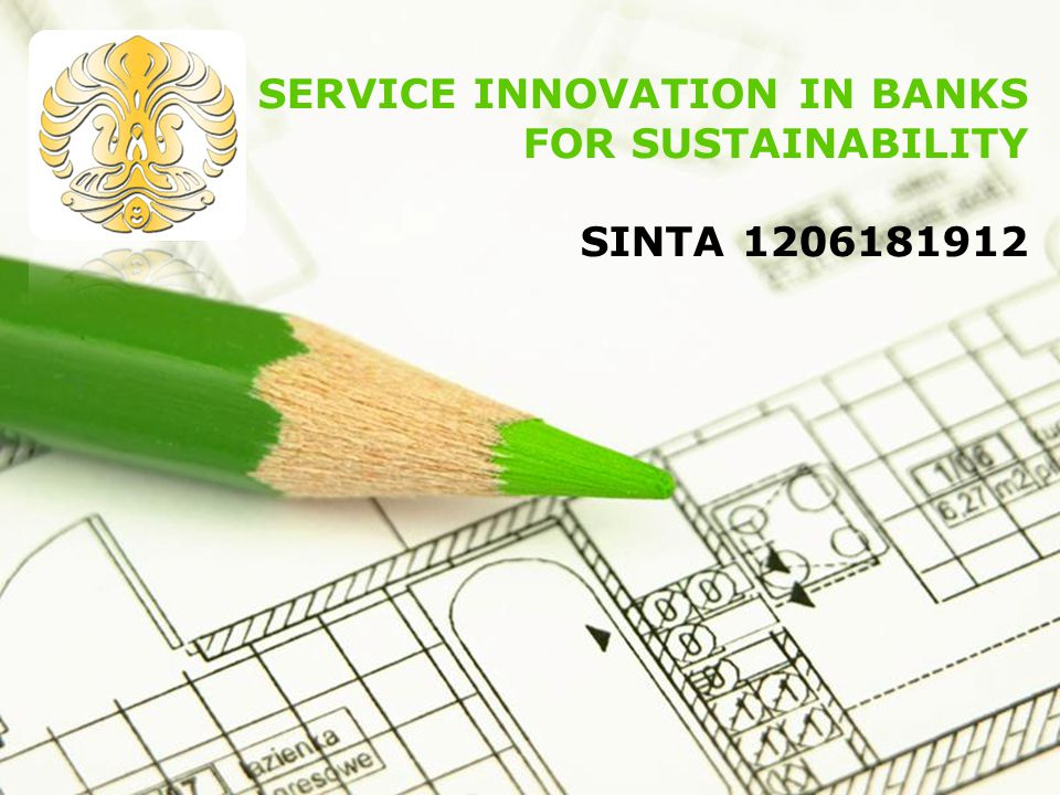 SERVICE INNOVATION IN BANKS FOR SUSTAINABILITY