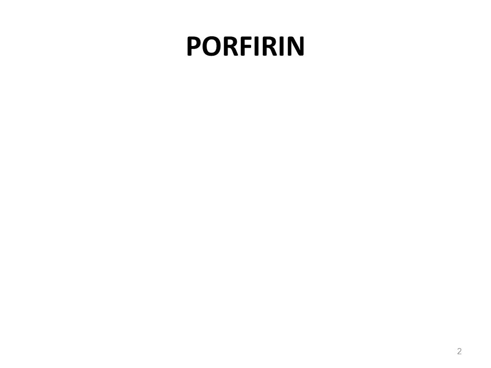 PORFIRIN