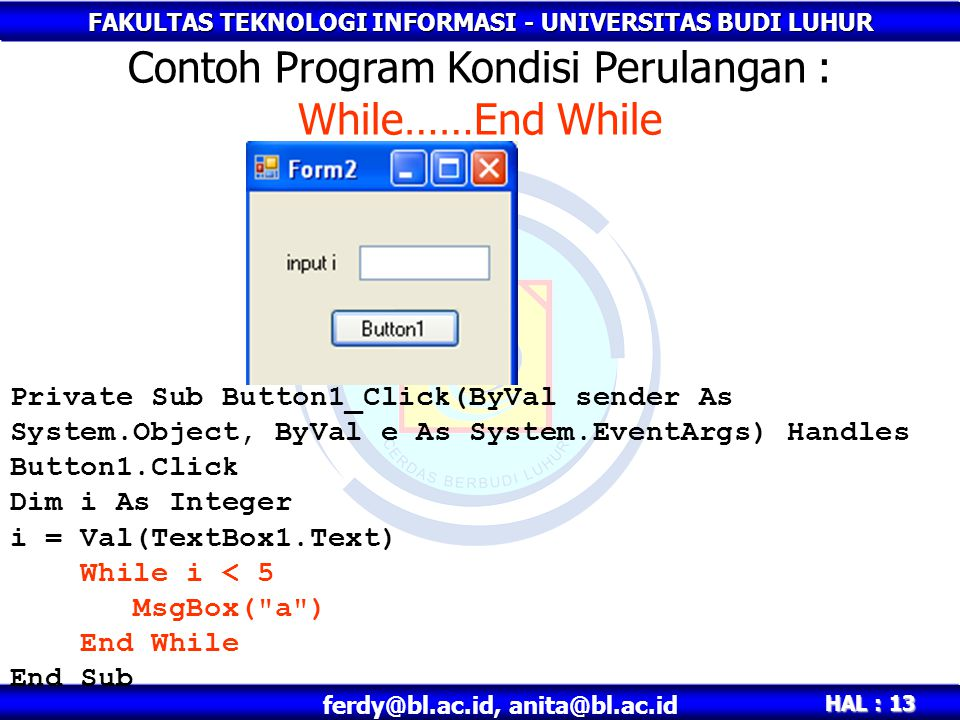 Contoh Program Kondisi Perulangan : While……End While