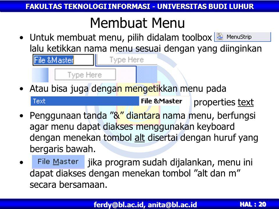 Membuat Menu Untuk membuat menu, pilih didalam toolbox lalu ketikkan nama menu sesuai dengan yang diinginkan.