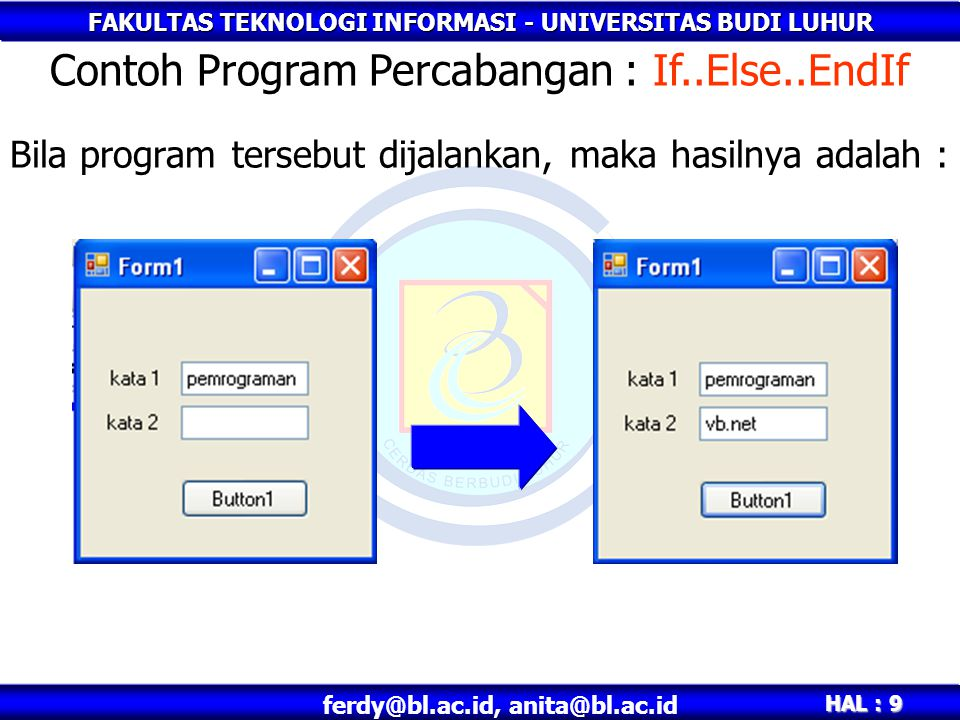 Contoh Program Percabangan : If..Else..EndIf