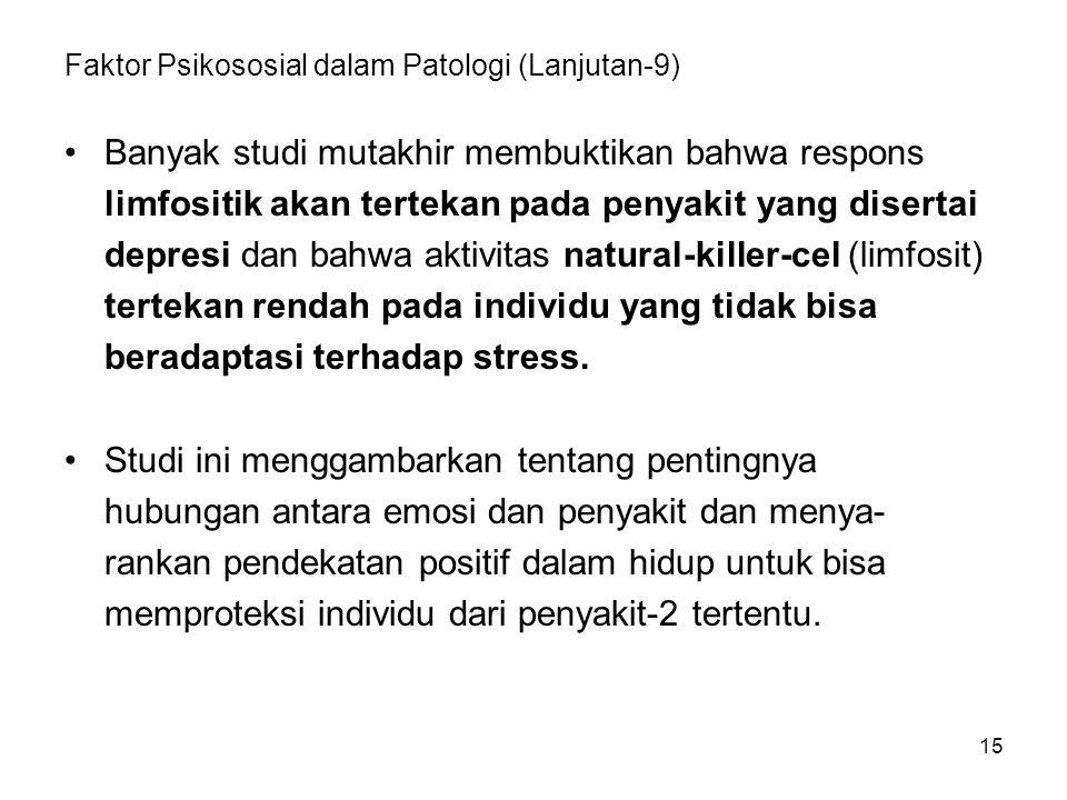 Faktor Psikososial dalam Patologi (Lanjutan-9)