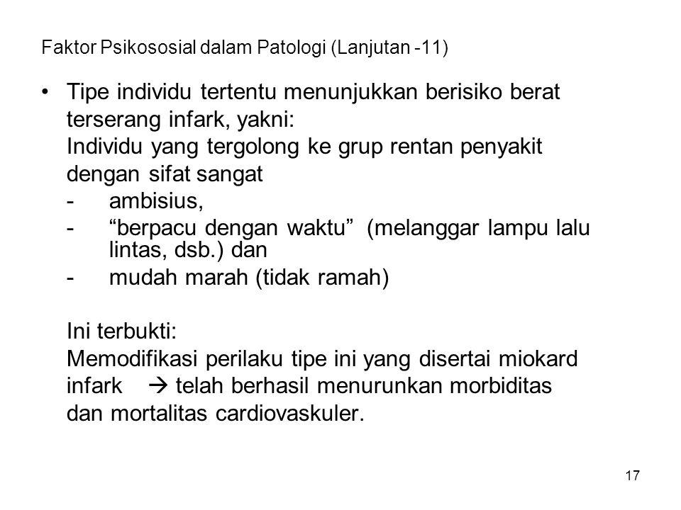 Faktor Psikososial dalam Patologi (Lanjutan -11)