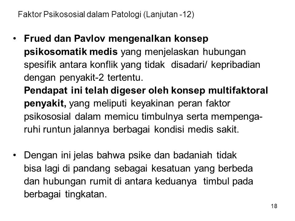 Faktor Psikososial dalam Patologi (Lanjutan -12)