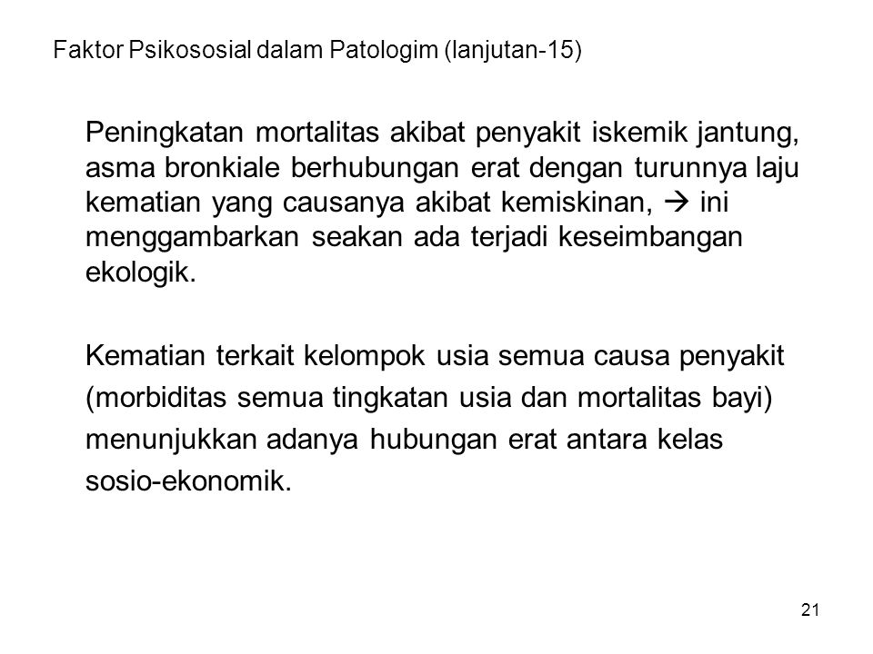 Faktor Psikososial dalam Patologim (lanjutan-15)