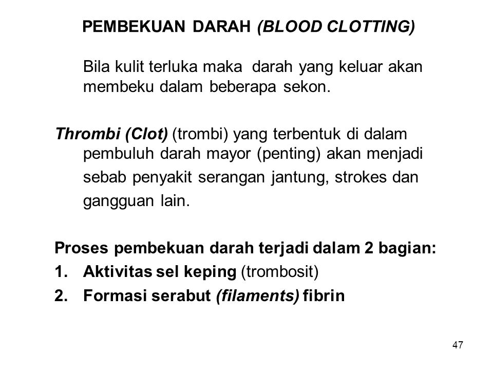 PEMBEKUAN DARAH (BLOOD CLOTTING)