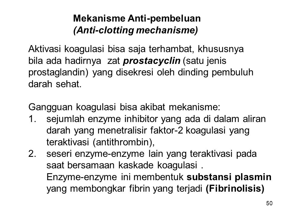 Mekanisme Anti-pembeluan (Anti-clotting mechanisme)