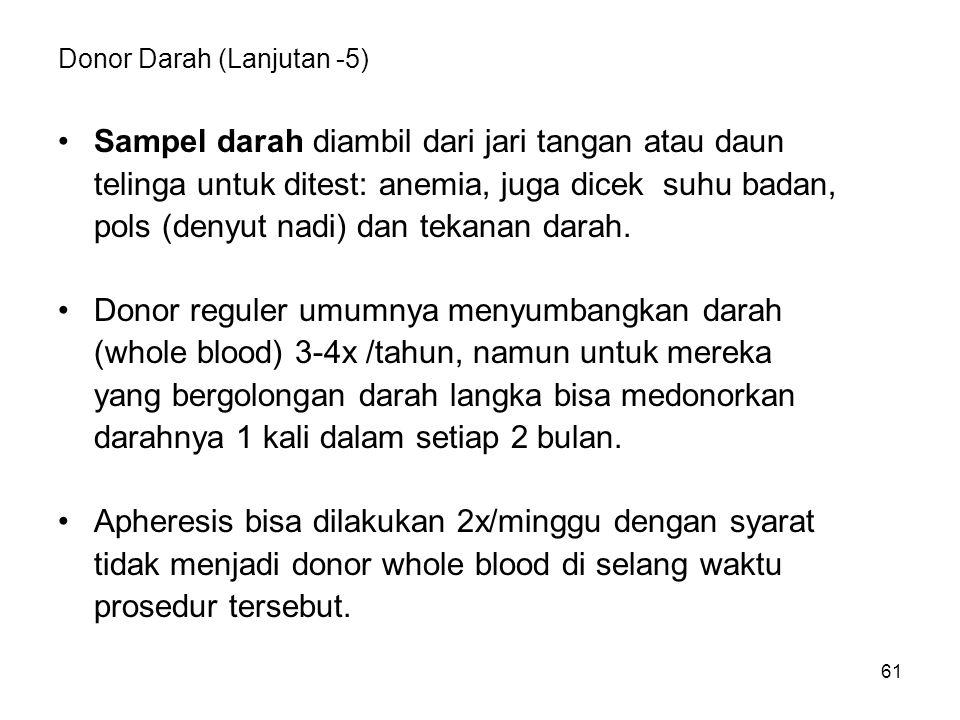 Donor Darah (Lanjutan -5)