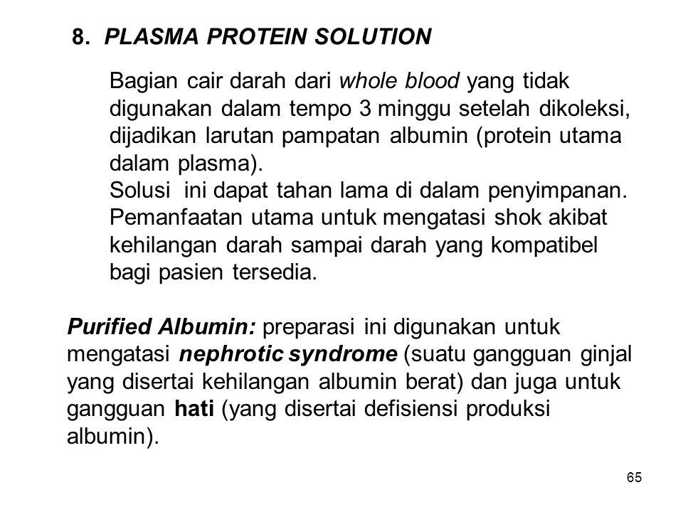 8. PLASMA PROTEIN SOLUTION