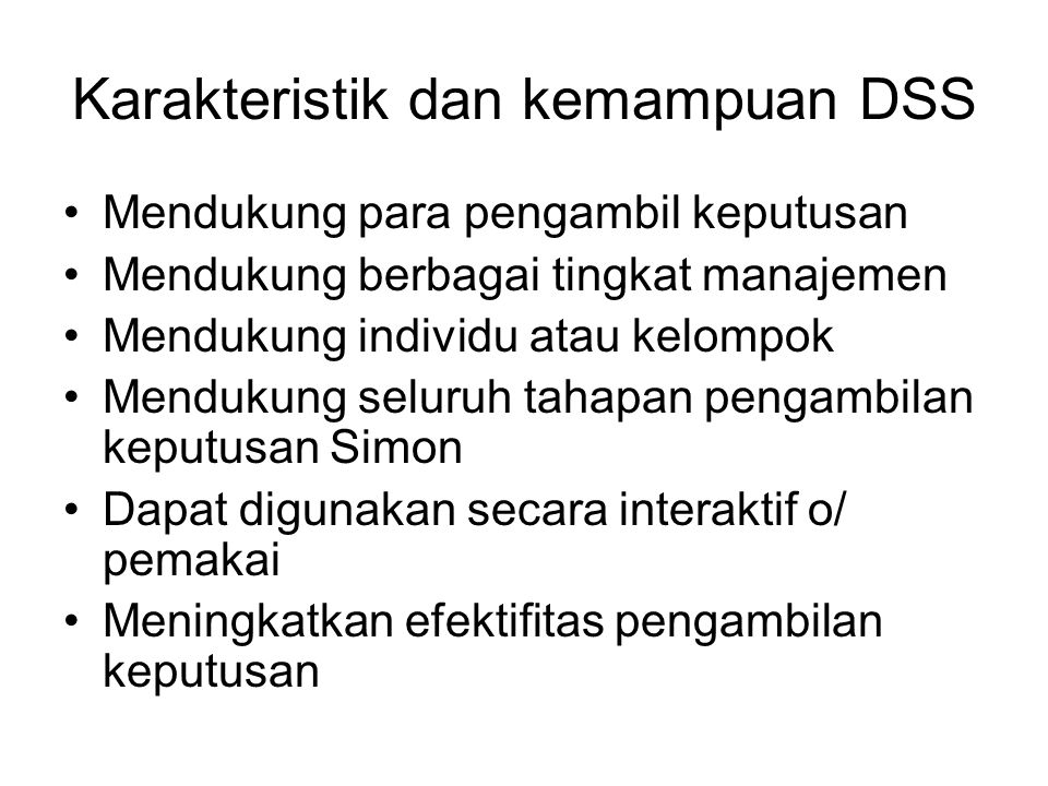 Karakteristik dan kemampuan DSS