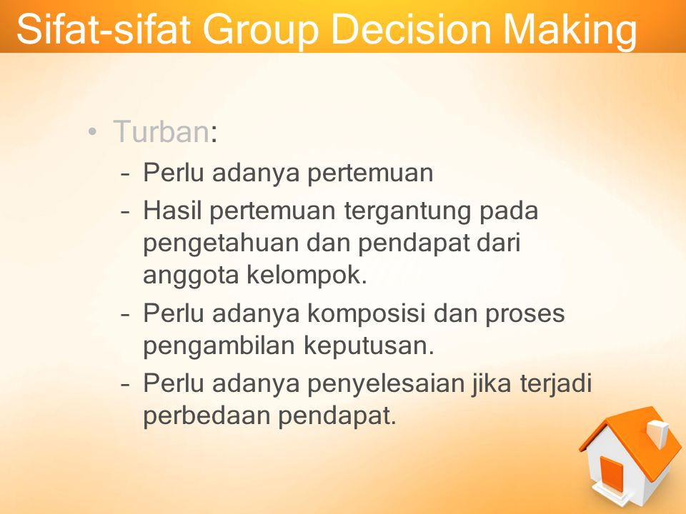 Sifat-sifat Group Decision Making