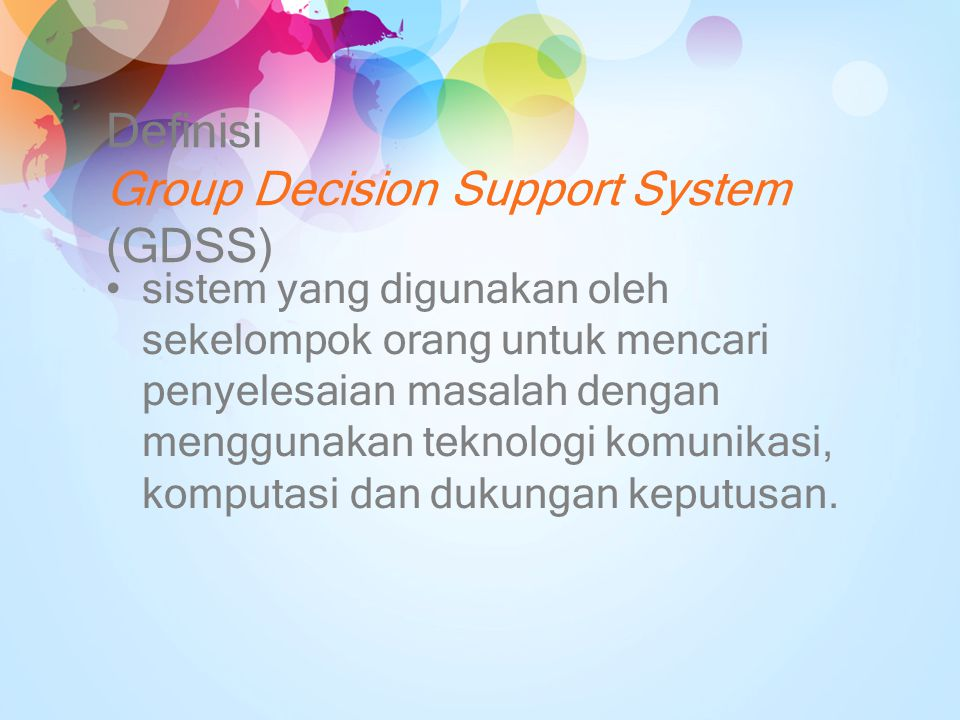 Definisi Group Decision Support System (GDSS)