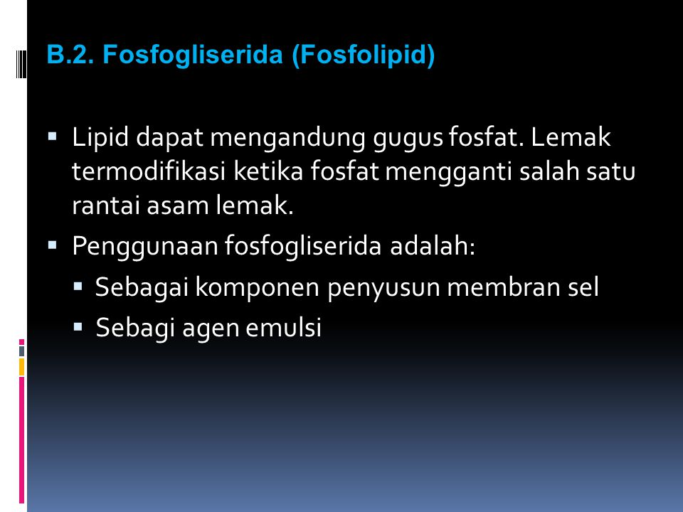 Penggunaan fosfogliserida adalah: