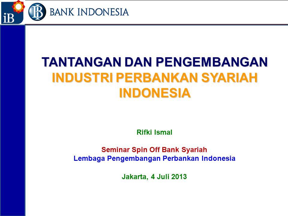 TANTANGAN DAN PENGEMBANGAN INDUSTRI PERBANKAN SYARIAH INDONESIA
