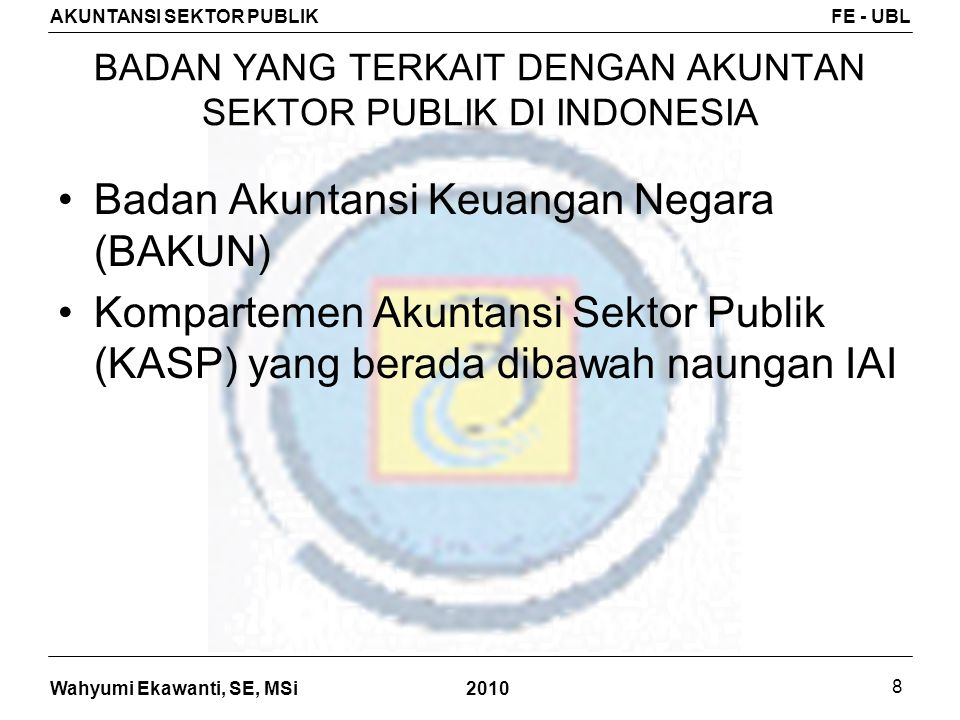 BADAN YANG TERKAIT DENGAN AKUNTAN SEKTOR PUBLIK DI INDONESIA