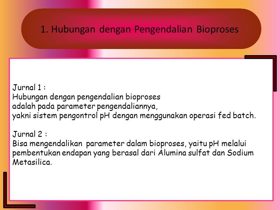 1. Hubungan dengan Pengendalian Bioproses