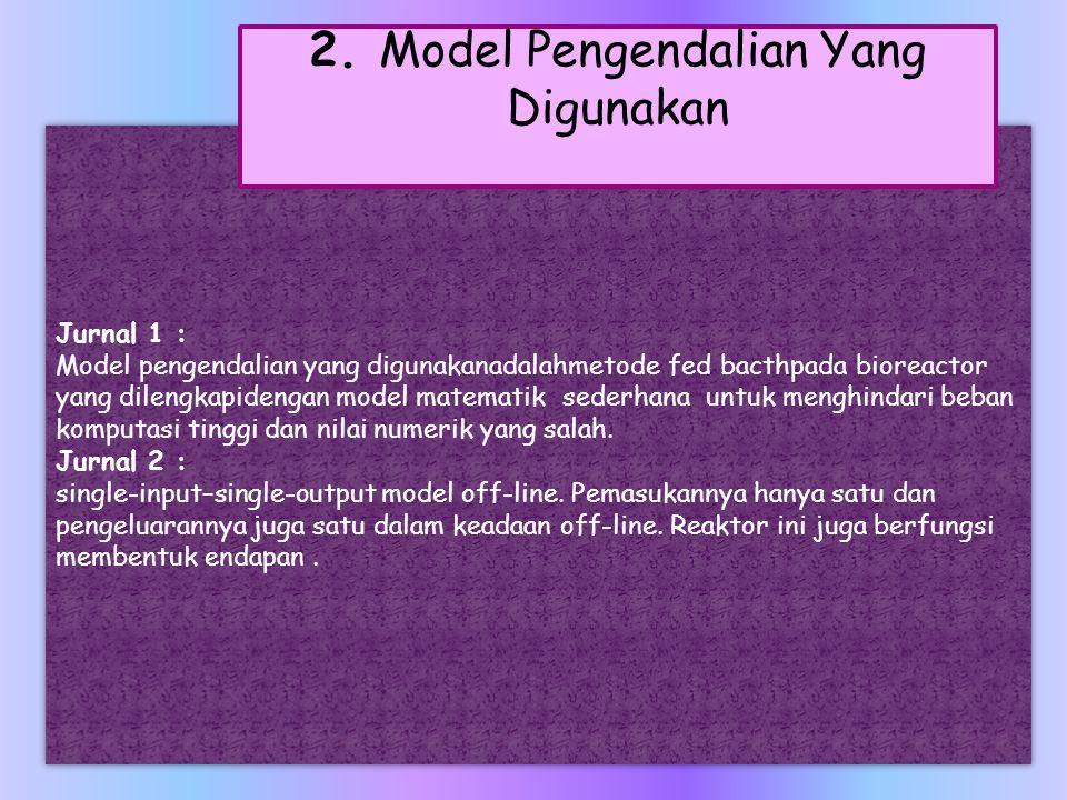 2. Model Pengendalian Yang Digunakan
