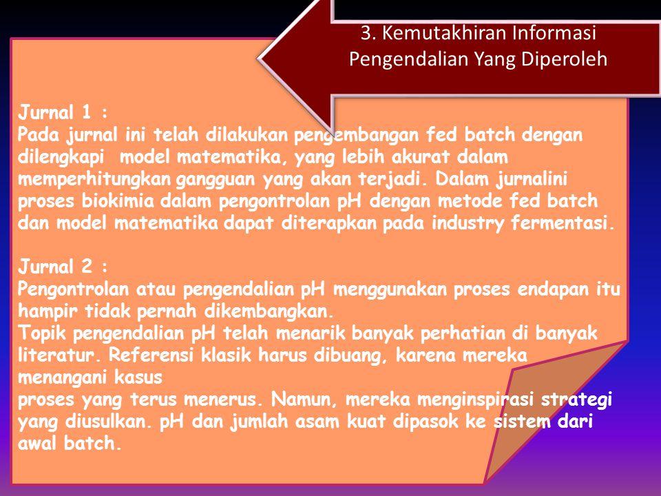 3. Kemutakhiran Informasi Pengendalian Yang Diperoleh