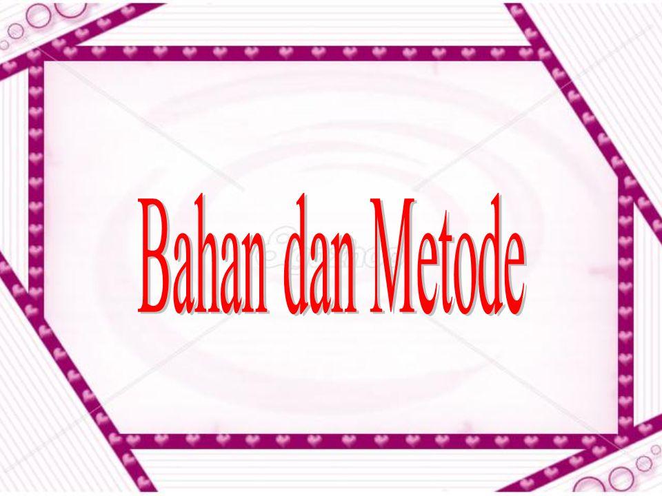 Bahan dan Metode