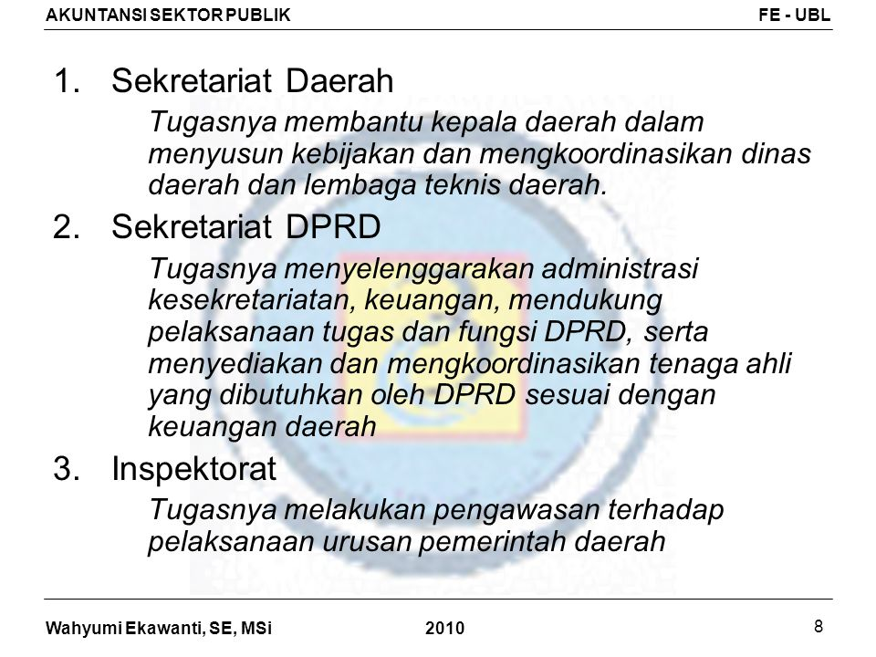 Sekretariat Daerah Sekretariat DPRD Inspektorat